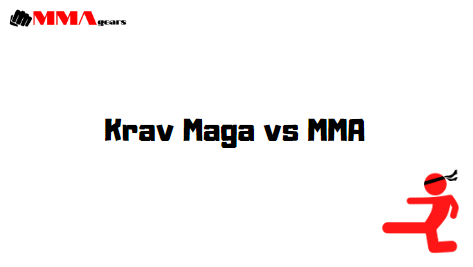 Krav Maga vs MMA: Which is Better and Why?